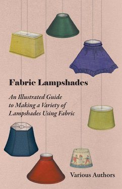 Fabric Lampshades - An Illustrated Guide to Mak...