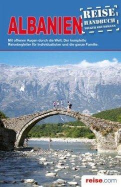 Albanien Reiseführer - Gundmann, Volker