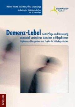 Demenz-Label - Gute Pflege und Betreuung dement...
