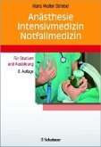 Anästhesie, Intensivmedizin, Notfallmedizin