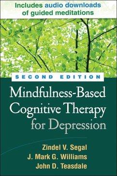 Mindfulness-Based Cognitive Therapy for Depression - Segal, Zindel V.; Williams, J. Mark G.; Teasdale, John D.