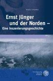 Ernst Jünger und der Norden - Eine Inszenierungsgeschichte