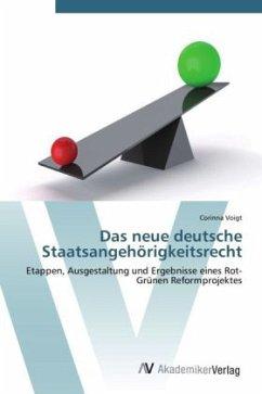Das neue deutsche Staatsangehörigkeitsrecht