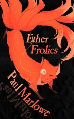 Ether Frolics - Marlowe, Paul