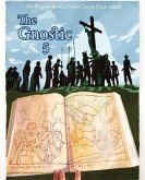 The Gnostic 5: A Journal of Gnosticism, Western Esotericism and Spirituality