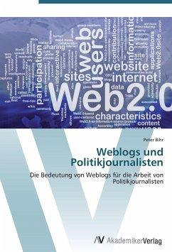Weblogs und Politikjournalisten