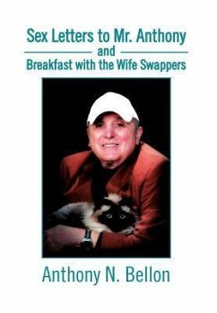 Sex Letters to Mr. Anthony and Breakfast with the Wife Swappers