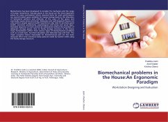 Biomechanical problems in the House:An Ergonomic Paradigm