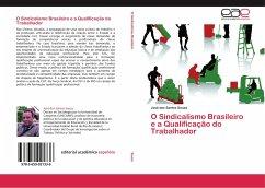 O Sindicalismo Brasileiro e a Qualificação do Trabalhador