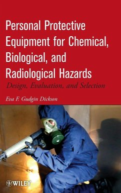 Personal Protective Equipment for Chemical, Biological, and Radiological Hazards - Gudgin Dickson, Eva F.