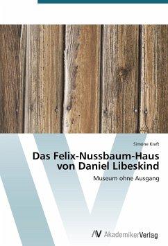 Das Felix-Nussbaum-Haus von Daniel Libeskind - Kraft, Simone