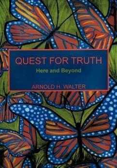 Quest for Truth - Walter, Arnold H.