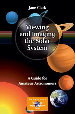 Viewing and Imaging the Solar System - Clark, Jane
