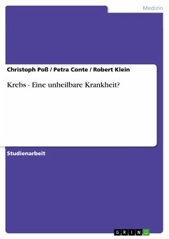 Krebs - Eine unheilbare Krankheit? - Conte, Petra Klein, Robert Poß, Christoph