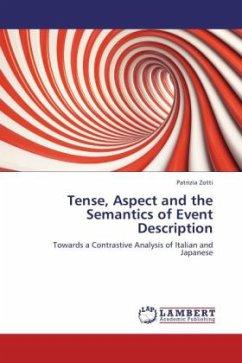Tense, Aspect and the Semantics of Event Description