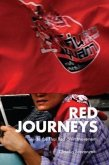 Red Journeys: Inside the Thai Red-Shirt Movement