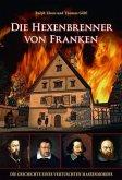 Die Hexenbrenner von Franken