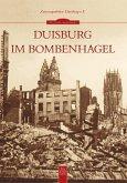 Duisburg im Bombenhagel