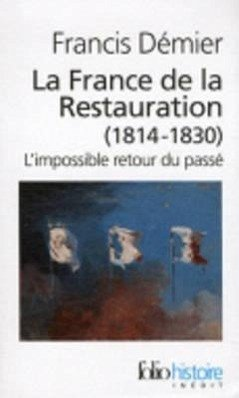 France de La Restauration - Demier, Francis
