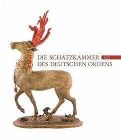 Die Schatzkammer des Deutschen Ordens in Wien - Beuing, Raphael