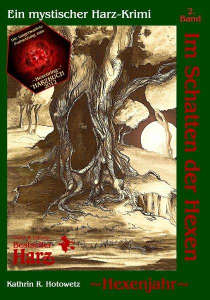 Im Schatten der Hexen | Hexenjahr