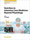 Nutrition in Intensive Care Medicine: Beyond Physiology