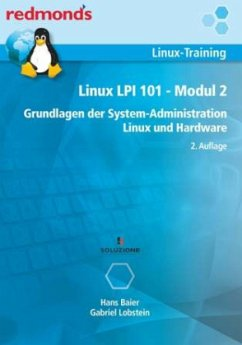 LINUX LPI 101 MODUL 2 - Baier, Hans; Lobstein, Gabriel
