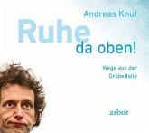 Ruhe da oben!, 1 Audio-CD