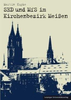 SED und MfS im Kirchenbezirk Meißen