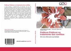 Políticas Públicas no tratamento dos conflitos
