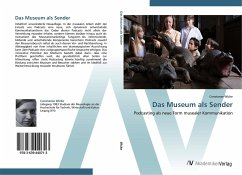 Das Museum als Sender