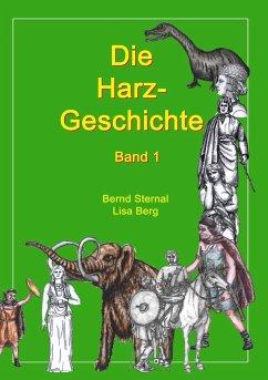 Die Harz - Geschichte 1