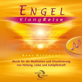 Engel klangreise audio cd von arne herrmann h rbuch for Arne herrmann