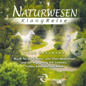 Naturwesen klangreise audio cd von arne herrmann for Arne herrmann