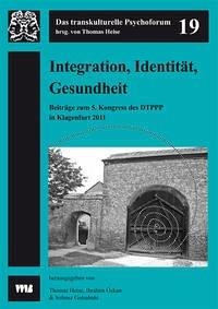Integration, Identität, Gesundheit