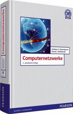 Computernetzwerke - Tanenbaum, Andrew S.; Wetherall, David J.