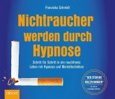 Nichtraucher werden durch Hypnose, Audio-CD