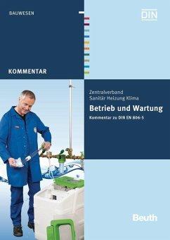 Betrieb und Wartung - Heinrichs, Franz-Josef; Rickmann, Bernd