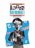 Jazzy Recorder, für Sopranblockflöte und Klavier