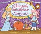 The Fairytale Hairdresser and Cinderella