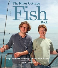 The River Cottage Fish Book - Fearnley-Whittingstall, Hugh; Fisher, Nick
