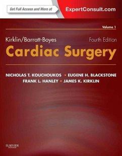 Kirklin/Barratt-Boyes Cardiac Surgery: Expert Consult - Online and Print (2-Volume Set) - Kirklin, James K. (Professor and Director, Division of Cardiothoraci; Blackstone, Eugene H. (Head, Clinical Investigations, Heart and Vasc