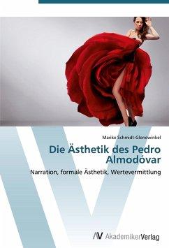 Die Ästhetik des Pedro Almodóvar