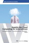 Aspekte des Cloud Computing für Unternehmen