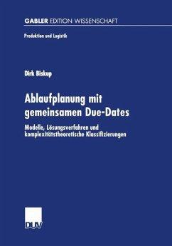 Ablaufplanung mit gemeinsamen Due-Dates