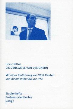 Die Denkweise von Designern - Rittel, Horst W.