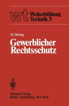 Gewerblicher Rechtsschutz - Hering, Hartmut
