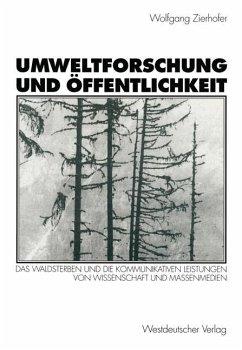 Umweltforschung und Öffentlichkeit - Zierhofer, Wolfgang