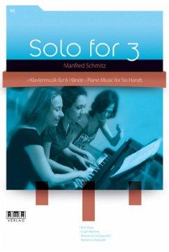 Solo for 3, für Klavier 6-händig
