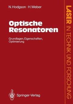 Optische Resonatoren - Hodgson, Norman; Weber, Horst